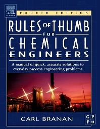 Rules of Thumb for Chemical Engineers - 4th Edition - ISBN: 9780750678568, 9780080456447