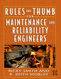 Cover image for Rules of Thumb for Maintenance and Reliability Engineers