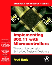 Cover image for Implementing 802.11 with Microcontrollers: Wireless Networking for Embedded Systems Designers