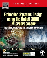 Cover image for Embedded Systems Design using the Rabbit 3000 Microprocessor