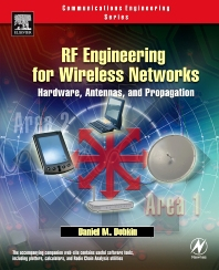 RF Engineering for Wireless Networks, 1st Edition,Daniel Dobkin,ISBN9780750678735