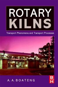 Rotary Kilns - 1st Edition - ISBN: 9780750678773, 9780080557120