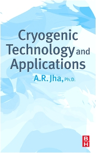 Cryogenic Technology and Applications - 1st Edition - ISBN: 9780750678872, 9780080457970