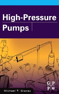 High Pressure Pumps - 1st Edition - ISBN: 9780750679008, 9780080458373