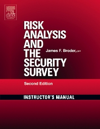 Cover image for Risk Analysis and the Security Survey Instructor's Manual
