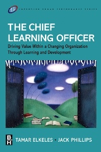 The Chief Learning Officer - 1st Edition - ISBN: 9780750679251