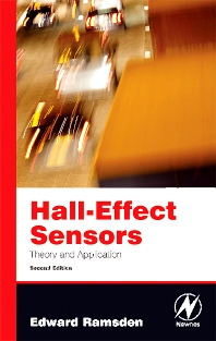 Hall-Effect Sensors, 2nd Edition,Edward Ramsden,ISBN9780750679343