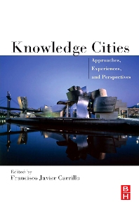 Knowledge Cities - 1st Edition - ISBN: 9780750679411