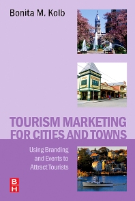 Tourism Marketing for Cities and Towns - 1st Edition - ISBN: 9780750679459