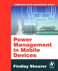 Power Management in Mobile Devices, 1st Edition,Findlay Shearer,ISBN9780750679589