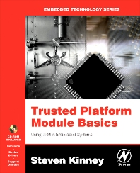 Trusted Platform Module Basics, 1st Edition,Steven Kinney,ISBN9780750679602