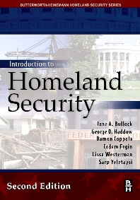 Introduction to Homeland Security - 2nd Edition - ISBN: 9780750679923, 9780080478685