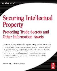 Securing Intellectual Property - 1st Edition - ISBN: 9780750679954, 9780080941417