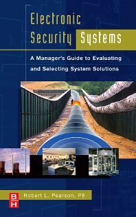 Electronic Security Systems - 1st Edition - ISBN: 9781493303229, 9780080494708
