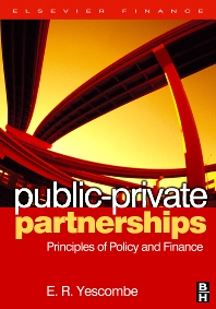 Public-Private Partnerships - 1st Edition - ISBN: 9780750680547, 9780080489575