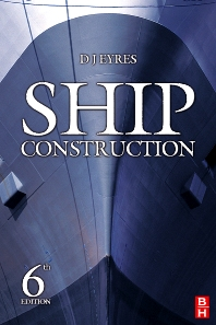 Ship Construction - 6th Edition - ISBN: 9780750680707, 9780080468235