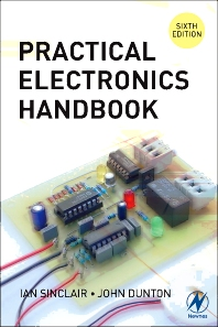 Practical Electronics Handbook, 6th Edition,Ian Sinclair,ISBN9780750680714
