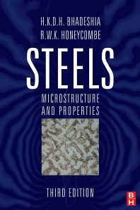 Steels: Microstructure and Properties - 3rd Edition - ISBN: 9780750680844, 9780080462929