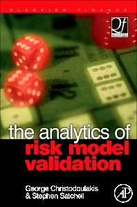 The Analytics of Risk Model Validation, 1st Edition,George Christodoulakis,Stephen Satchell,ISBN9780750681582