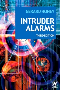 Intruder Alarms, 3rd Edition,Gerard Honey,ISBN9780750681674