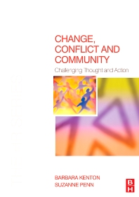 Change, Conflict and Community - 1st Edition - ISBN: 9780750681940