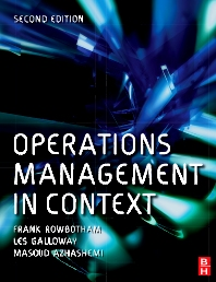 Operations Management in Context - 2nd Edition - ISBN: 9780750681988