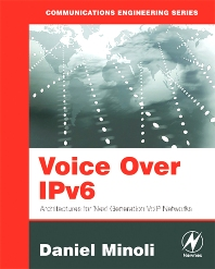 Voice Over IPv6 - 1st Edition - ISBN: 9780750682060, 9780080481654