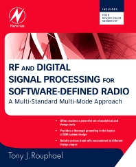 RF and Digital Signal Processing for Software-Defined Radio, 1st Edition,Tony Rouphael,ISBN9780750682107