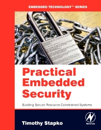 Practical Embedded Security, 1st Edition,Timothy Stapko,ISBN9780750682152