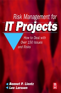 Risk Management for IT Projects - 1st Edition - ISBN: 9780750682312