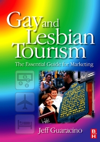 Gay and Lesbian Tourism - 1st Edition - ISBN: 9780750682329