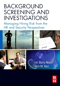 Background Screening and Investigations - 1st Edition - ISBN: 9780750682565, 9780080569178