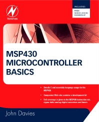 MSP430 Microcontroller Basics, 1st Edition,John Davies,ISBN9780750682763