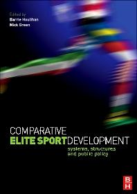 Comparative Elite Sport Development - 1st Edition - ISBN: 9780750682817