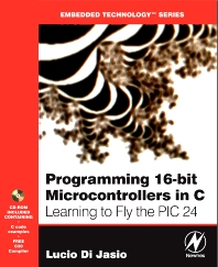 Cover image for Programming 16-Bit PIC Microcontrollers in C