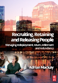 Recruiting, Retaining and Releasing People