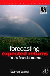 Forecasting Expected Returns in the Financial Markets, 1st Edition,Stephen Satchell,ISBN9780750683210
