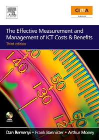 The Effective Measurement and Management of ICT Costs and Benefits - 3rd Edition - ISBN: 9780750683289, 9780080488752