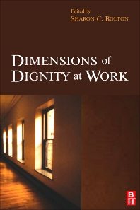 Dimensions of Dignity at Work - 1st Edition - ISBN: 9780750683333
