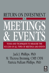 Return on Investment in Meetings & Events - 1st Edition - ISBN: 9780750683388