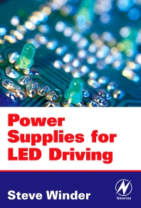 Power Supplies for LED Driving, 1st Edition,Steve Winder,ISBN9780750683418