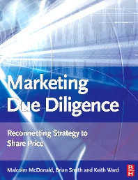 Marketing Due Diligence - 1st Edition - ISBN: 9780750683425, 9780080469560