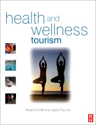 Health and Wellness Tourism - 1st Edition - ISBN: 9780750683432