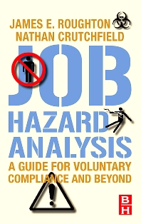 Job Hazard Analysis - 1st Edition - ISBN: 9780750683463, 9780080554167