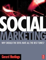 Social Marketing - 1st Edition - ISBN: 9780750683500, 9780080550114