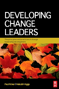 Developing Change Leaders - 1st Edition - ISBN: 9780750683777