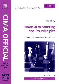 CIMA Exam Practice Kit Financial Accounting and Tax Principles - 3rd Edition - ISBN: 9780750683944, 9780080546728