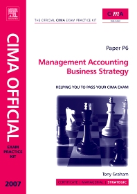 CIMA Exam Practice Kit Management Accounting Business Strategy - 3rd Edition - ISBN: 9780750684002, 9780080546759
