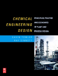 Chemical Engineering Design - 1st Edition - ISBN: 9780750684231, 9780080556956