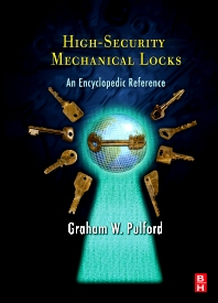 High-Security Mechanical Locks, 1st Edition,Graham Pulford,ISBN9780750684378
